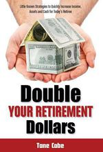 Double Your Retirement Dollars